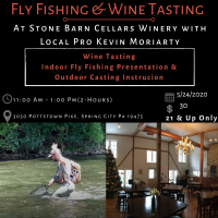 Wine & Fly FIshing Lesson with Top Water Trips & Stone Barn Cellars Winery